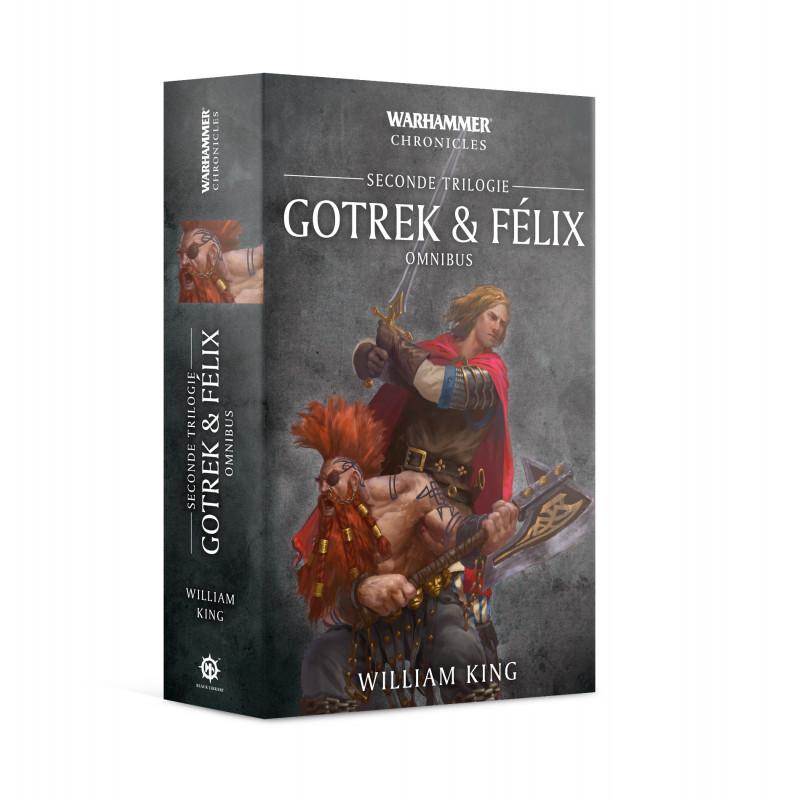 GOTREK & FÉLIX: SECONDE TRILOGIE