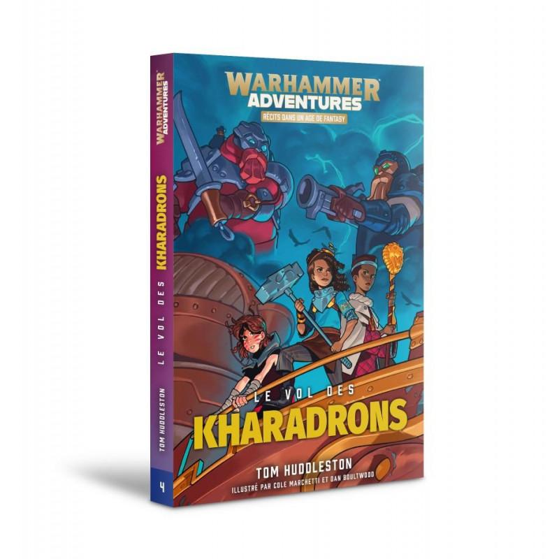 Les 8 Royaumes Mortels Livre 4: Le Vol des Kharadrons (FR)